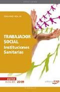Portada de TRABAJADOR SOCIAL INSTITUCIONES SANITARIAS. TEMARIO VOL. III