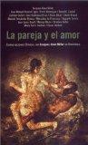 Portada de LA PAREJA Y EL AMOR: CONVERSACIONES CLINICAS CON JACQUES-ALAIN MILLER EN BARCELONA