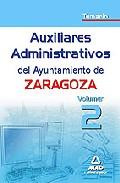 Portada de AUXILIARES ADMINISTRATIVOS DEL AYUNTAMIENTO DE ZARAGOZA. TEMARIO VOL.II