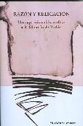 Portada de RAZON Y RELIGACION: UNA APROXIMACION RADICAL A LA FILOSOFIA DE ZUBIRI