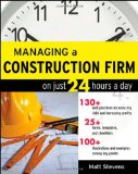 Portada de MANAGING A CONSTRUCTION FIRM ON JUST 24 HOURS A DAY