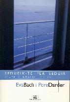 Portada de SEDUEIX-TE PER SEDUIR (EBOOK)