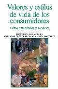 Portada de VALORES Y ESTILOS DE VIDA DE LOS CONSUMIDORES: COMO ENTENDERLOS YMEDIRLOS