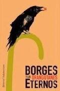 Portada de BORGES Y LOS ORANGUTANES ETERNOS