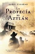 Portada de LA PROFECIA DE AZTLAN