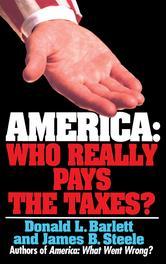 Portada de AMERICA: WHO REALLY PAYS THE TAXES?