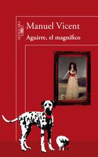 Portada de AGUIRRE, EL MAGNÍFICO (EBOOK)