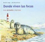 Portada de DONDE VIVEN LAS FOCAS: LOS ANIMALES MARINOS
