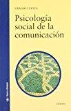 Portada de PSICOLOGIA SOCIAL DE LA COMUNICACION