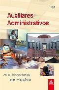 Portada de AUXILIARES ADMINISTRATIVOS DE LA UNIVERSIDAD DE HUELVA. TEST