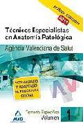 Portada de TECNICOS ESPECIALISTAS DE ANATOMIA PATOLOGICA DE LA AGENCIA VALENCIANA DE SALUD. TEMARIO. VOLUMEN I