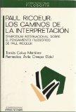 Portada de PAUL RICOEUR: LOS CAMINOS DE LA INTERPRETACION