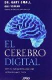 Portada de EL CEREBRO DIGITAL: COMO LAS NUEVAS TECNOLOGIAS ESTAN CAMBIANDO NUESTRA MENTE