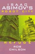 Portada de ROBOT CITY BOOK 5: REFUGE