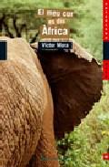 Portada de EL MEU COR ES DIU AFRICA