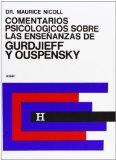 Portada de COMENTARIOS PSICOLOGICOS SOBRE LAS ENSEÑANZAS DE GURDJIEFF Y OUSPENSKY