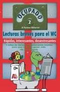 Portada de OCUPADO 2: LECTURAS BREVES PARA EL WC