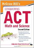 Portada de MCGRAW-HILL'S CONQUERING THE ACT MATH AND SCIENCE