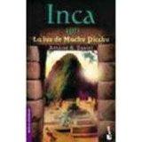 Portada de INCA : LA LUZ DE MACHU PICCHU