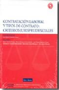 Portada de CONTRATACION LABORAL Y TIPOS DE CONTRATO: CRITERIOS JURISPRUDENCIALES