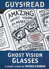 Portada de GUYS READ: GHOST VISION GLASSES