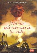 Portada de NO ME ALCANZARÁ LA VIDA (EBOOK)