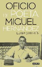 Portada de EL OFICIO DE POETA. MIGUEL HERNÁNDEZ (EBOOK)