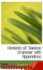 Portada de ELEMENTS OF SIAMESE GRAMMAR WITH APPENDICES