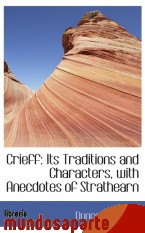 Portada de CRIEFF: ITS TRADITIONS AND CHARACTERS, WITH ANECDOTES OF STRATHEARN