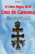 Portada de EL LIBRO MAGNO DE LA CRUZ DE CARAVACA