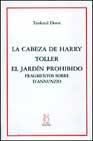 Portada de LA CABEZA DE HARRY TOLLER; EL JARDIN PROHIBIDO: FRAGMENTOS SOBRE D ANNUNZIO