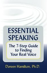 Portada de ESSENTIAL SPEAKING: THE 7-STEP GUIDE TO FINDING YOUR REAL VOICE