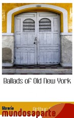 Portada de BALLADS OF OLD NEW YORK
