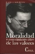 Portada de MORALIDAD Y CONOCIMIENTO ETICO DE LOS VALORES