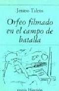 Portada de ORFEO FILMADO EN CAMPO DE BATALLA