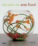 Portada de ESCUELA DE ARTE FLORAL