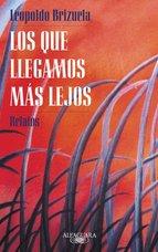 Portada de LOS QUE LLEGAMOS MÁS LEJOS (EBOOK)