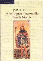 Portada de JO SÓC AQUEST QUE EM DIC AUSIÀS MARCH (EBOOK)