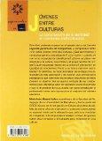Portada de JOVENES ENTRE CULTURAS: LA CONSTRUCCION DE LA IDENTIDAD EN CONTEXTOS MULTICULTURALES