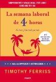 Portada de LA SEMANA LABORAL DE 4 HORAS: NO HACE FALTA TRABAJAR MAS