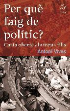Portada de PER QUÈ FAIG DE POLÍTIC (EBOOK)