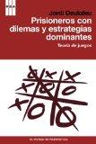 Portada de PRISIONEROS CON DILEMAS Y ESTRATEGIAS DOMINANTES