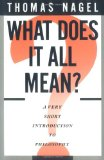Portada de WHAT DOES IT ALL MEAN?: A VERY SHORT INTRODUCTION TO PHILOSOPHY