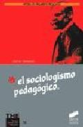 Portada de EL SOCIOLOGISMO PEDAGOGICO