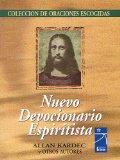 Portada de NUEVO DEVOCIONARIO ESPIRITISTA: COLECCION DE ORACIONES ESCOGIDAS