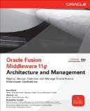 Portada de ORACLE FUSION MIDDLEWARE 11G ARCHITECTURE AND MANAGEMENT (OSBORNE ORACLE PRESS SERIES)