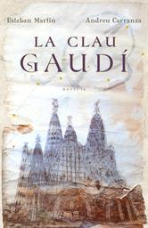 Portada de LA CLAU GAUDÍ - EBOOK
