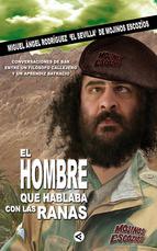Portada de EL HOMBRE QUE HABLABA CON LAS RANAS (EBOOK)