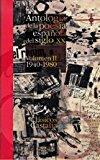 Portada de ANTOLOGIA DE LA POESIA ESPAÑOLA DEL SIGLO XX. VOL.II 1940-1980