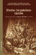 Portada de EFECTOS TERAPEUTICOS RAPIDOS: CONVERSACIONES CLINICAS CON JACQUES-ALAIN MILLER EN BARCELONA